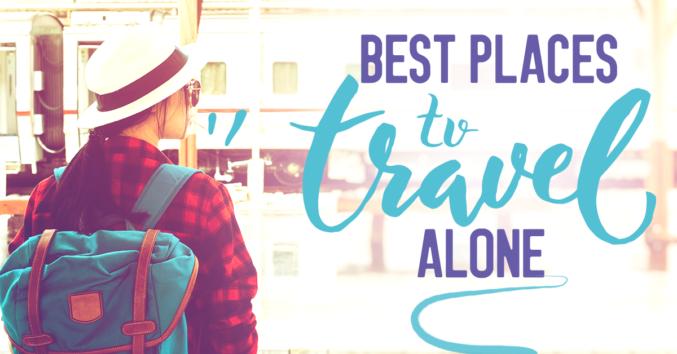 9 лучших мест для соло-путешествий по всему миру